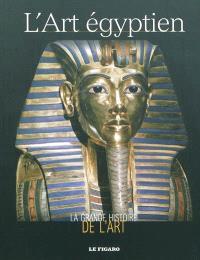 La grande histoire de l'art, L'art égyptien