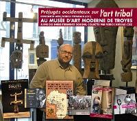Préjugés occidentaux sur l'art tribal : rencontre avec Patrick Frémeaux au Musée d'art moderne de Troyes