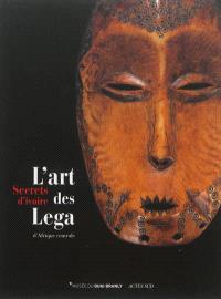 Secrets d'ivoire : l'art des Lega d'Afrique centrale