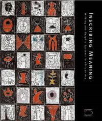 Inscribing meaning : writing and graphic system in african arts
