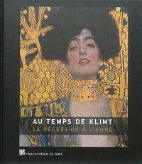 Au temps de Klimt : la Sécession à Vienne