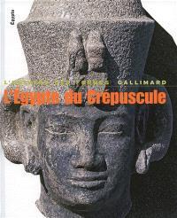 L'Egypte du crépuscule : de Tanis à Méroé, 1070 av. J.-C.-IVe siècle apr. J.-C