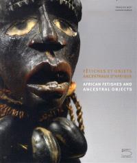 Fétiches et objets ancestraux d'Afrique