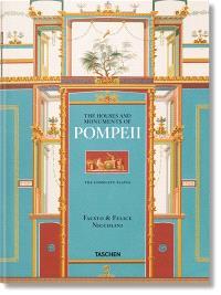 The houses and monuments of Pompeii : the complete plates = Häuser und Monumente von Pompeii = Maisons et monuments de Pompéi