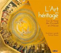 L'art en héritage : sur la trace des Donzelli en Meuse