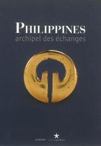 Philippines : archipel des échanges