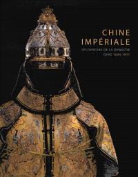 Chine impériale : splendeurs de la dynastie Qing (1644-1911) : exposition, Genève, fondation Baur-Musée des arts d'Extrême-Orient, du 2 octobre 2014 au 4 janvier 2015