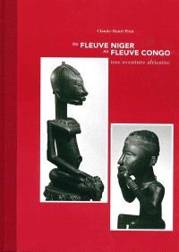 Du fleuve Niger au fleuve Congo : une aventure africaine