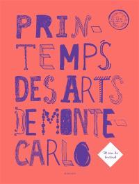 Printemps des arts de Monte-Carlo : 30 ans de festival