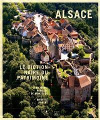 Alsace : le dictionnaire du patrimoine