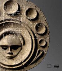 Arts du Nigeria dans les collections privées françaises : exposition, Québec, Musée de la civilisation, du 23 octobre 2012 au 21 avril 2013
