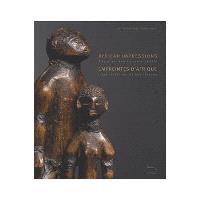 Empreintes d'Afrique : l'art tribal au fil des fleuves = African impressions