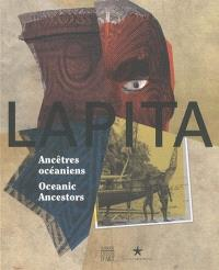 Lapita : ancêtres océaniens = Oceanic ancesters