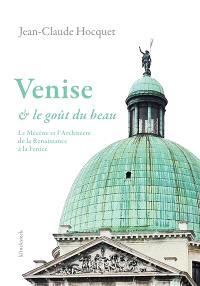 Venise et le goût du beau : le mécène et l'architecte de la Renaissance à la Fenice