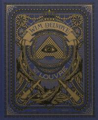 Wim Delvoye au Louvre : exposition, Paris, du 31 mai au 17 septembre 2012 = Wim Delvoye at the Louvre