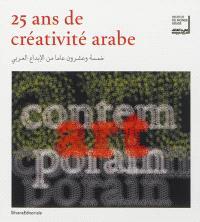 25 ans de créativité arabe : exposition, Paris, Institut du monde arabe, du 16 octobre 2012 au 3 février 2013