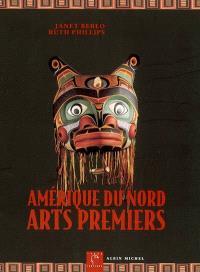 Amérique du Nord, arts premiers