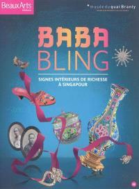 Baba bling : signes intérieurs de richesse à Singapour