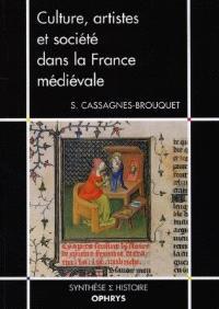 Culture, artistes et société dans la France médiévale