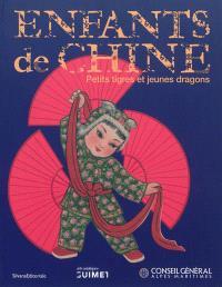 Enfants de Chine : petits tigres et jeunes dragons : exposition, Nice, Musée des arts asiatiques, du 16 décembre 2011 au 14 mai 2012