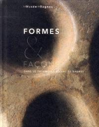 Formes & façons dans le patrimoine du Val de Bagnes