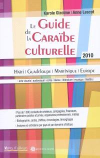 Guide de la Caraïbe culturelle 2010