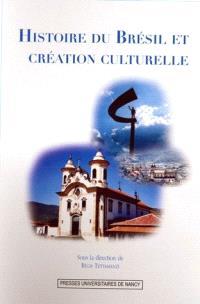 Histoire du Brésil et création culturelle