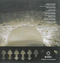 In situ 2013, patrimoine et art contemporain : Claude Lévêque, Anita Molinero, Vladimir Skoda...