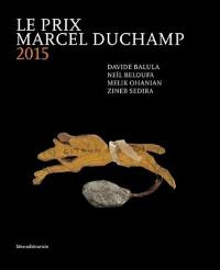 Le prix Marcel Duchamp 2015 : Davide Balula, Neïl Beloufa, Melik Ohanian, Zineb Sedira