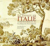 Le voyage en Italie d'Aubin-Louis Millin : 1811-1813 : un archéologue dans l'Italie napoléonienne