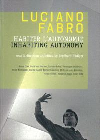 Luciano Fabro : habiter l'autonomie