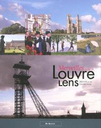 Merveilles autour du Louvre Lens = Marvels at the Louvre Lens