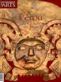 Pérou : de Chavin aux Incas