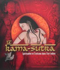 Le Kama-sutra : spiritualité et érotisme dans l'art indien : exposition, Paris, Pinacothèque, du 2 octobre 2014 au 11 janvier 2015