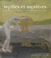 Mythes et mystères : le symbolisme et les artistes suisses