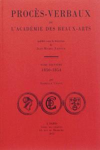 Procès-verbaux de l'Académie des beaux-arts. Volume 9, 1850-1854