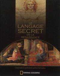 Le langage secret de la Renaissance : le symbolisme caché de l'art italien