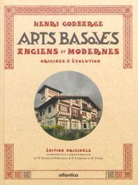 Les arts basques : anciens et modernes : origines, évolution