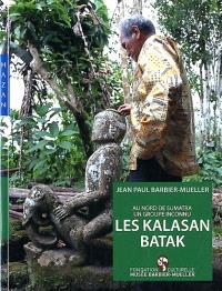 Les Kalasan Batak : au nord de Sumatra, un groupe inconnu