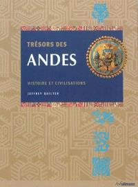 Trésors des Andes : histoire et civilisations