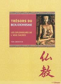 Trésors du bouddhisme : les splendeurs de l'Asie sacrée