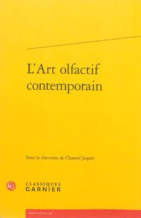 L'art olfactif contemporain