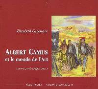 Albert Camus et le monde de l'art, 1913-1960