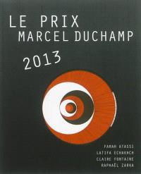 Le prix Marcel Duchamp 2013 : Farah Atassi, Latifa Echakhch, Claire Fontaine, Raphaël Zarka