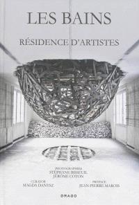 Les Bains : résidence d'artistes