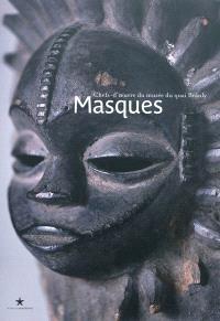 Masques : chefs-d'oeuvre des collections du Musée du quai Branly