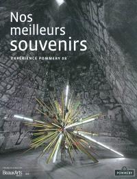Nos meilleurs souvenirs : expérience Pommery 8 : exposition, Reims, domaine Pommery, 15 septembre 2010-31 mars 2011