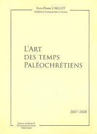L'art des temps paléochrétiens