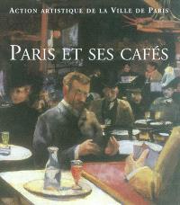 Paris et ses cafés