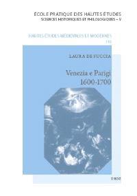 Venezia e Parigi, 1600-1700 : la pittura veneziana e la Francia : fortuna e dialoghi